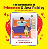 The Adventures of Princeton & Ava-Paisley: Are We Ready for Bed? (English Edition)