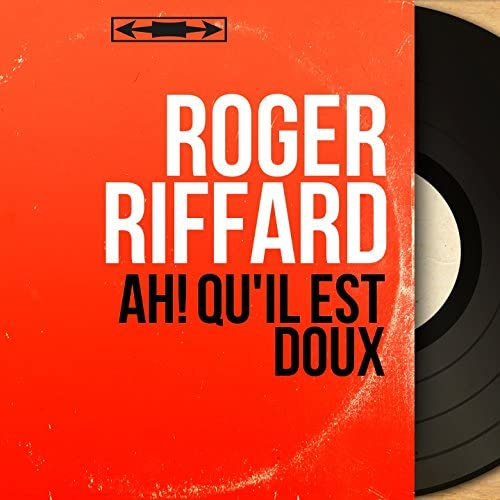 Roger Riffard feat. Roger Damin et son orchestre