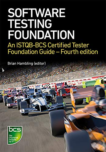 Software Testing: An ISTQB-BCS Certified Tester Foundation guide - 4th edition (English Edition)