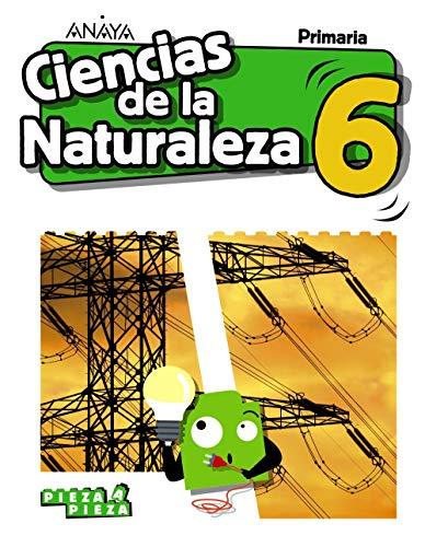 Ciencias de la Naturaleza 6. (Pieza a Pieza)