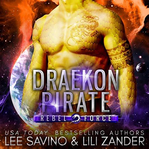 Draekon Pirate Audiobook By Lili Zander, Lee Savino cover art