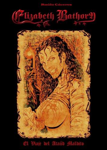 Elizabeth Bathory: El viaje del ataúd maldito