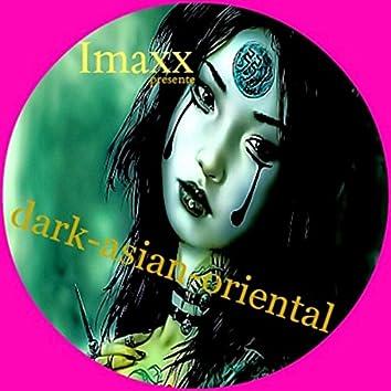 Dark Asian Oriental