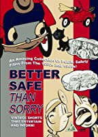 Better Safe Than Sorry [Import anglais]