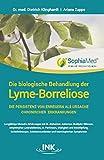 Die biologische Behandlung der Lyme-Borreliose: Die Persistenz von Erregern als Ursache chronischer Erkrankungen