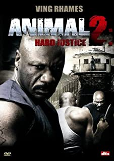 Animal 2: Hard Justice