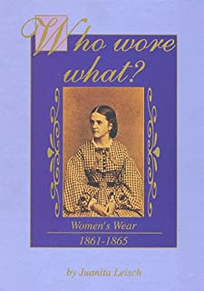 Who Wore What?: Women's Wear 1861-1865