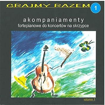 Grajmy razem - akompaniamenty fortepianowe do koncertów na skrzypce vol 1