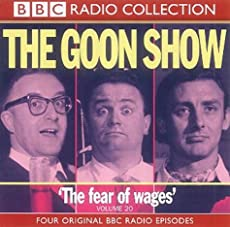 The Goon Show - Volume 20: The Fear of Wages