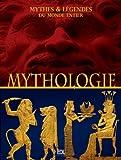 Mythologies - Mythes & légendes du monde entier