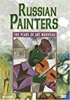 Russian Painters: The Years of Art Nouveau [DVD] [Import]