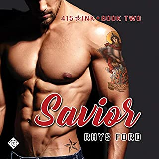 Savior     415 Ink Series, Book 2              By:                                                                                                                                 Rhys Ford                               Narrated by:                                                                                                                                 Tristan James                      Length: 8 hrs and 39 mins     3 ratings     Overall 4.7