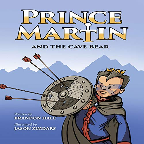 Couverture de Prince Martin and the Cave Bear: Two Kids, Colossal Courage, and a Classic Quest