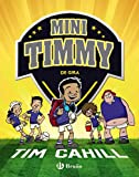 Mini Timmy - De gira (Castellano - A PARTIR DE 6 AÑOS - PERSONAJES Y SERIES - Mini Timmy)