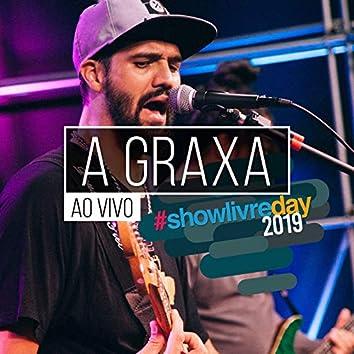 A Graxa no #showlivreday (Ao Vivo)
