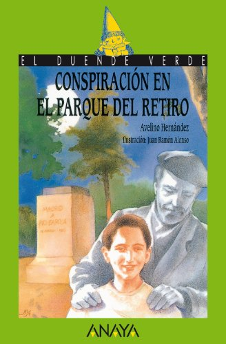 Conspiración en el parque del Retiro (LITERATURA INFANTIL - El Duende Verde)