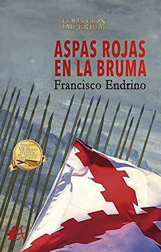 Aspas rojas en la bruma de Francisco Endrino Bellón