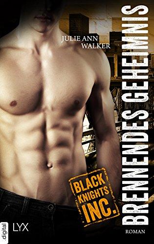 Black Knights Inc. - Brennendes Geheimnis