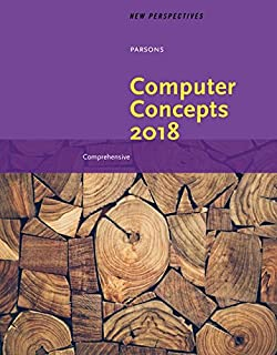 New Perspectives on Computer Concepts 2018 : Comprehensive