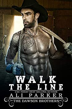 Walk The Line  The Dawson Brothers Book 6