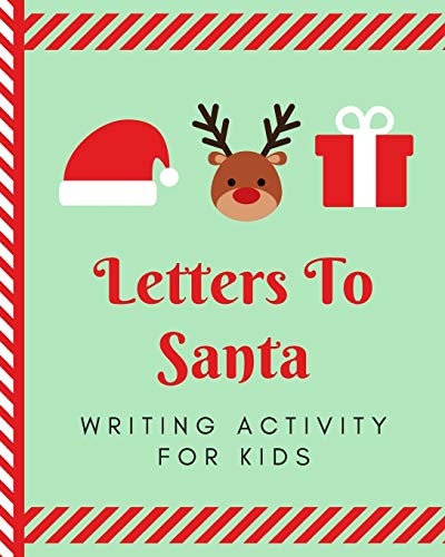 Letters To Santa Writing Activity For Kids: The North Pole | North Pole | Crafts and Hobbies | Kid's Activity | Write Your Own | Christmas Gift | Mrs Claus | Naughty or Nice | Mailbox | Elf