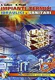 Impianti termici idraulici e sanitari. Per gli Ist. Tecnici e per gli Ist. Professionali. Con CD-ROM. Con espansione online