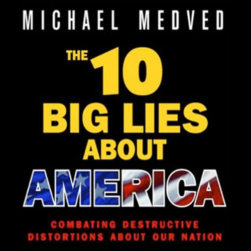 The 10 Big Lies About America audiobook cover art