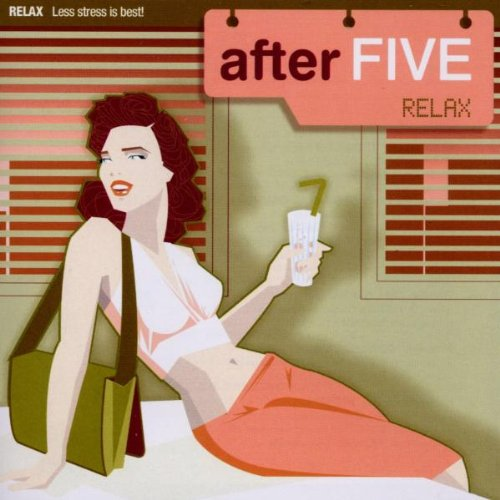 After Five:Relax