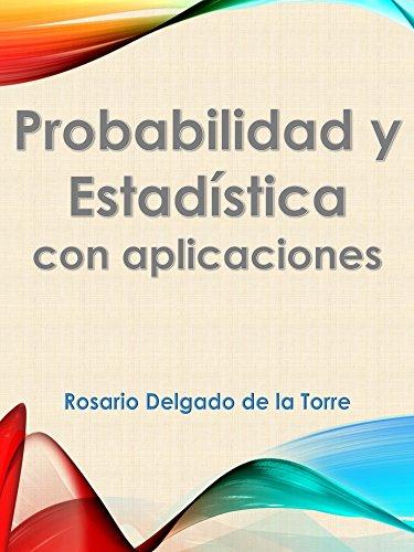 Probabilidad y Estadística con aplicaciones