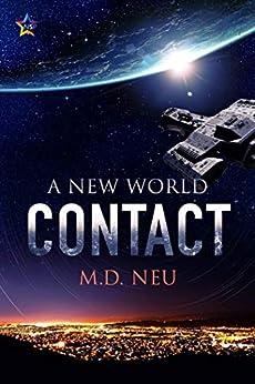 Contact (A New World Book 1) by [M.D. Neu]