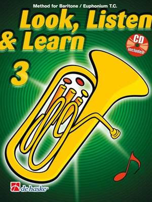 Look, Listen & Learn 3 Baritone / Euphonium Tc: Method for Baritone / Euphonium Tc