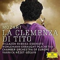 『皇帝ティートの慈悲』全曲 ヤニク=ネゼ・セガン&ヨーロッパ室内管弦楽団、ロランド・ヴィラゾン、ジョイス・ディドナート、他(2017 ステレオ)(2CD