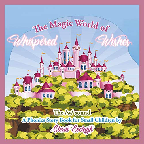 Couverture de The Magic World of Whispered Wishes