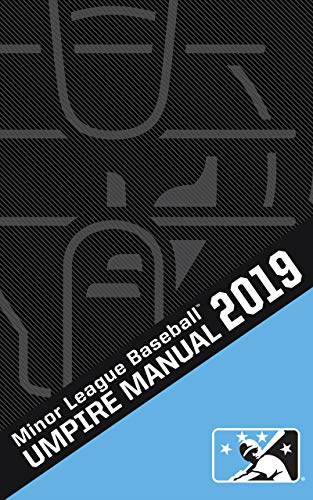 2019 Minor League Baseball Umpire Manual (English Edition)