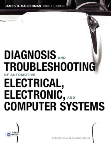 Diagnosis and Troubleshooting of Automotive Electrical, Electronic, and Computer Systems (2-downloads) (Pearson...