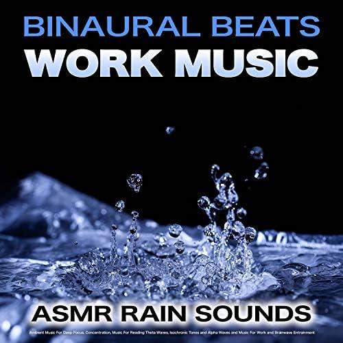 Binaural Beats Work Music, Study Music & Sounds & ASMR