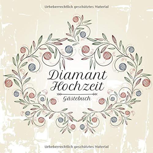Diamant Hochzeit Gästebuch: Motiv 3   Zum Ausfüllen   Für bis zu 40 Gäste zur Hochzeitsfeier  ...
