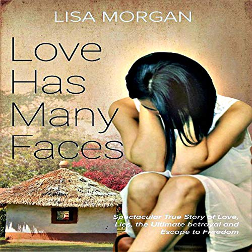 Love Has Many Faces audiobook cover art