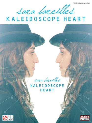 Sara Bareilles Kaleidoscope Heart Piano Vocal Guitar Book