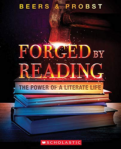 Forged by Reading: The Power of a Literate Life