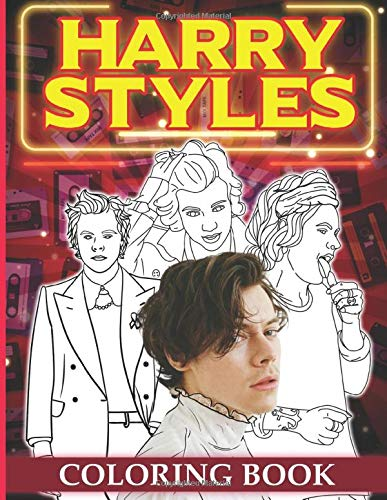Harry Styles Coloring Book: Harry Styles Coloring Books For Kids And Adults