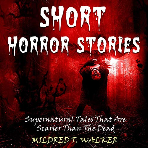 Short Horror Stories: Supernatural Tales That Are Scarier Than the Dead audiobook cover art