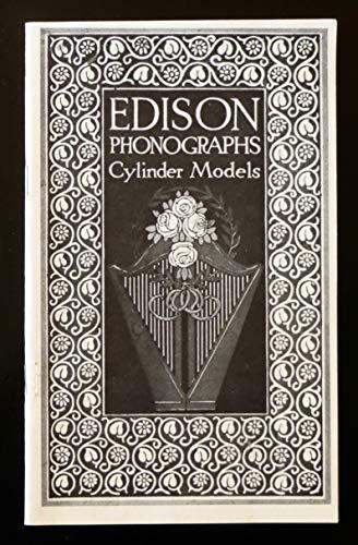 Edison Phonographs Cylinder Types 1912-1913