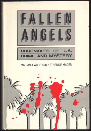Download Fallen Angels: Chronicles of L.A. Crime and Mystery 0816011710
