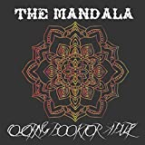 The Mandala Coloring Book For Adult: Stress Reduction mandala & Art colouring for Adult (A) (Coloring for Relaxation)