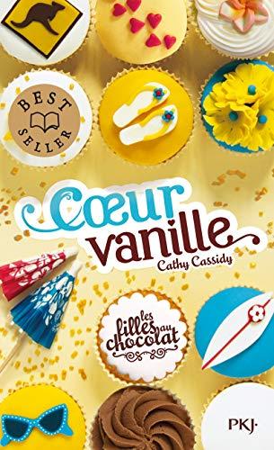 Les filles au chocolat, Tome 5 : Coeur vanille