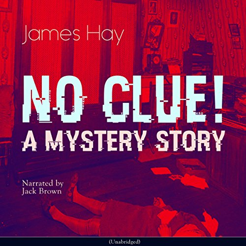 No Clue! A Mystery Story audiobook cover art