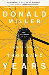 A Million Miles in a Thousand Years by Donald Miller book cover