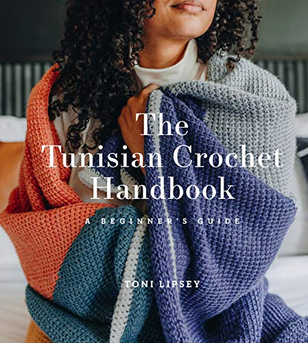 The Tunisian Crochet Handbook: A Beginner's Guide: A Beginner's Guide