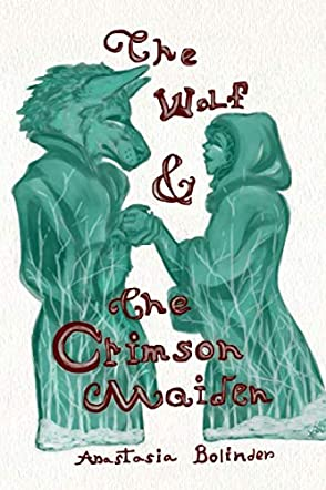 The Wolf and the Crimson Maiden